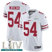 Wholesale Cheap Nike 49ers #54 Fred Warner White Super Bowl LIV 2020 Men's Stitched NFL Vapor Untouchable Limited Jersey