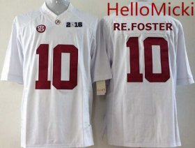 Wholesale Cheap Men\'s Alabama Crimson Tide #10 Reuben Foster White 2016 BCS College Football Nike Limited Jersey