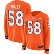 Wholesale Cheap Nike Broncos #58 Von Miller Orange Team Color Women's Stitched NFL Limited Therma Long Sleeve Jersey