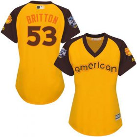 Wholesale Cheap Orioles #53 Zach Britton Gold 2016 All-Star American League Women\'s Stitched MLB Jersey