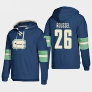 Wholesale Cheap Vancouver Canucks #26 Antoine Roussel Blue adidas Lace-Up Pullover Hoodie