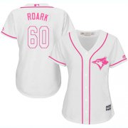Wholesale Cheap Blue Jays #60 Tanner Roark White/Pink Fashion Women's Stitched MLB Jersey