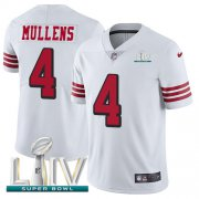Wholesale Cheap Nike 49ers #4 Nick Mullens White Super Bowl LIV 2020 Rush Men's Stitched NFL Vapor Untouchable Limited Jersey