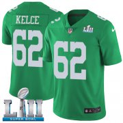 Wholesale Cheap Nike Eagles #62 Jason Kelce Green Super Bowl LII Men's Stitched NFL Limited Rush Jersey