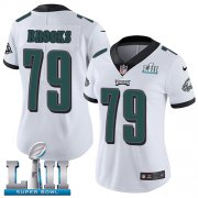 Wholesale Cheap Nike Eagles #79 Brandon Brooks White Super Bowl LII Women's Stitched NFL Vapor Untouchable Limited Jersey