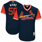 "Wholesale Cheap Cardinals #50 Adam Wainwright Navy ""Waino"" Players Weekend Authentic Stitched MLB Jersey"