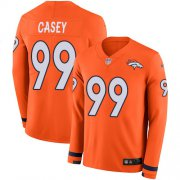 Wholesale Cheap Nike Broncos #99 Jurrell Casey Orange Team Color Men's Stitched NFL Limited Therma Long Sleeve Jersey