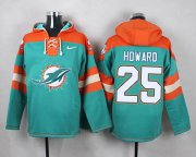 Wholesale Cheap Nike Dolphins #25 Xavien Howard Aqua Green Player Pullover NFL Hoodie