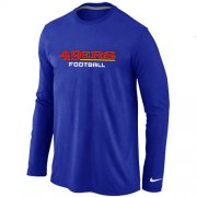 Wholesale Cheap Nike San Francisco 49ers Authentic Font Long Sleeve T-Shirt Blue