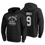 Wholesale Cheap New Orleans Saints #9 Drew Brees 2019 NFC South Division Champions Black Cover Two Hoodie