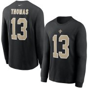 Wholesale Cheap New Orleans Saints #13 Michael Thomas Nike Player Name & Number Long Sleeve T-Shirt Black