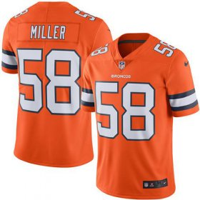 Wholesale Cheap Nike Broncos #58 Von Miller Orange Men\'s Stitched NFL Limited Rush Jersey
