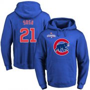 Wholesale Cheap Cubs #21 Sammy Sosa Blue 2016 World Series Champions Primary Logo Pullover MLB Hoodie