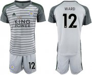 Wholesale Cheap Leicester City #12 Ward Grey Goalkeeper Soccer Club Jersey