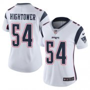 Wholesale Cheap Nike Patriots #54 Dont'a Hightower White Women's Stitched NFL Vapor Untouchable Limited Jersey