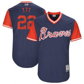 "Wholesale Cheap Braves #22 Nick Markakis Navy ""TTT\"" Players Weekend Authentic Stitched MLB Jersey"