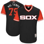"Wholesale Cheap White Sox #79 Jose Abreu Black ""Mal Tiempo"" Players Weekend Authentic Stitched MLB Jersey"