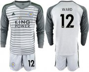 Wholesale Cheap Leicester City #12 Ward Grey Goalkeeper Long Sleeves Soccer Club Jersey