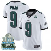 Wholesale Cheap Nike Eagles #9 Nick Foles White Super Bowl LII Champions Men's Stitched NFL Vapor Untouchable Limited Jersey