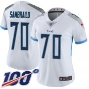 Wholesale Cheap Nike Titans #70 Ty Sambrailo White Women's Stitched NFL 100th Season Vapor Untouchable Limited Jersey