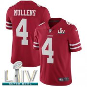Wholesale Cheap Nike 49ers #4 Nick Mullens Red Super Bowl LIV 2020 Team Color Men's Stitched NFL Vapor Untouchable Limited Jersey
