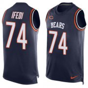 Wholesale Cheap Nike Bears #74 Germain Ifedi Navy Blue Team Color Men's Stitched NFL Limited Tank Top Jersey