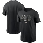 Wholesale Cheap New Orleans Saints Nike Team Property Of Essential T-Shirt Black