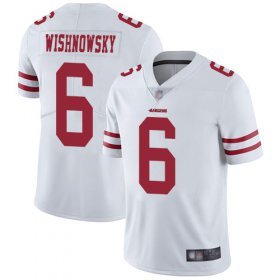 Wholesale Cheap Nike 49ers #6 Mitch Wishnowsky White Men\'s Stitched NFL Vapor Untouchable Limited Jersey