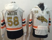 Wholesale Cheap Nike Broncos #58 Von Miller White(Gold No.) Name & Number Pullover NFL Hoodie