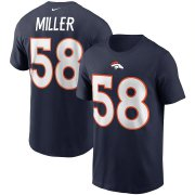 Wholesale Cheap Denver Broncos #58 Von Miller Nike Team Player Name & Number T-Shirt Navy