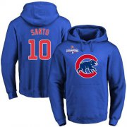 Wholesale Cheap Cubs #10 Ron Santo Blue 2016 World Series Champions Primary Logo Pullover MLB Hoodie