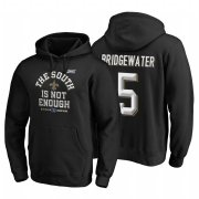 Wholesale Cheap New Orleans Saints #5 Teddy Bridgewater 2019 NFC South Division Champions Black Cover Two Hoodie