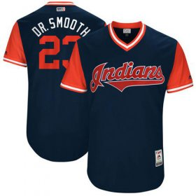 "Wholesale Cheap Indians #23 Michael Brantley Navy ""Dr. Smooth\"" Players Weekend Authentic Stitched MLB Jersey"