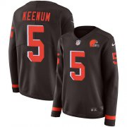 Wholesale Cheap Nike Browns #5 Case Keenum Brown Team Color Women's Stitched NFL Limited Therma Long Sleeve Jersey