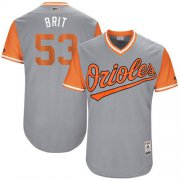 "Wholesale Cheap Orioles #53 Zach Britton Gray ""Brit"" Players Weekend Authentic Stitched MLB Jersey"