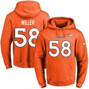 Wholesale Cheap Nike Broncos #58 Von Miller Orange Name & Number Pullover NFL Hoodie