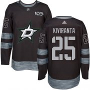 Cheap Adidas Stars #25 Joel Kiviranta Black 1917-2017 100th Anniversary Stitched NHL Jersey