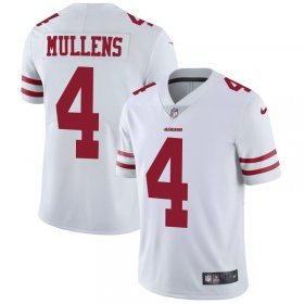 Wholesale Cheap Nike 49ers #4 Nick Mullens White Men\'s Stitched NFL Vapor Untouchable Limited Jersey